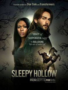 sleepy hollow FOX ~absolutely insane but very entertaining, tall, hot British guy (Tom Mison) a bonus!