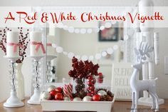 A Red and White Christmas Vignette makinghomebase.com