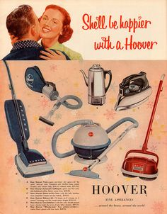 Hoover stofzuigers etc. Retro Advertising, Retro Ads, Vintage Advertisements, Vintage Ads, Vintage Posters, Vintage Stuff, Deco Retro, Retro Housewife, Hoover Vacuum