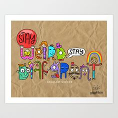 #GrahamMoore inspires #hope and #individuality. #StayWeird  http://society6.com/product/stay-weird-stay-different_print#1=45