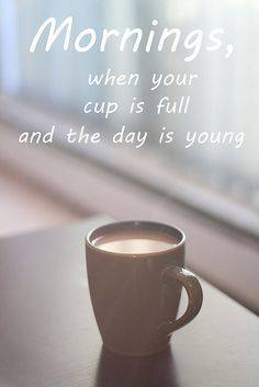 Mornings.. when the day is young <3