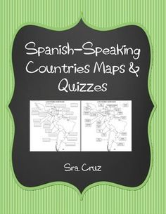 Spanish Speaking Countries Maps and Quizzes