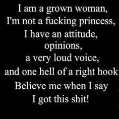 I'm a grown woman!