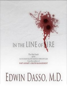 In the Line of Ire (Jack Bass Black Cloud Chronicles Book 1) - Kindle edition by Edwin Dasso. Mystery, Thriller & Suspense Kindle eBooks @ Amazon.com.