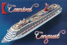 Carnival Cruise Line. Carnival Conquest. My first cruise.
