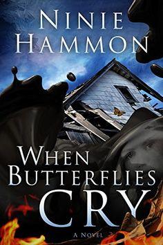 When Butterflies Cry: A Novel by Ninie Hammon http://www.amazon.com/dp/B00PZ6EW6W/ref=cm_sw_r_pi_dp_dYWFwb01B6F10