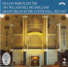 Various - 1861 William Hill Mulholland Organ of the Ulster Hall, Belfast