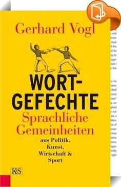 """Wort-Gefechte    :  Dieses Buch ist böse! """"Gruselbauer"""", """"Westentaschler"""", """"Schottermizzi"""", """"Alpen-Picasso"""", """"Gedärmewüterich"""", """"Kredenz auf Radln"""": Die Österreicher verstehen es meisterlich, einander mit Worten aufs Übelste zu traktieren. Sie tun es in der politischen Auseinandersetzung ebenso wie in intellektuellen Debatten um Kunst und Kultur, im sportlichen Schlagabtausch genauso wie im wirtschaftlichen Disput. Die Kontrahenten sind dabei erbarmungslos, manchmal führen sie die fein..."""