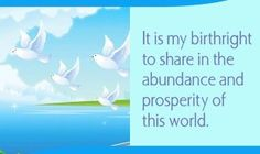It is my birthright to share in the abundance and prosperity of this world.~ Louise L. Louise Hay Affirmations, Positive Affirmations, Positive Quotes, Louise Hay Quotes, Abundance Quotes, Self Realization, Negative Self Talk, Special Quotes, I Am Grateful