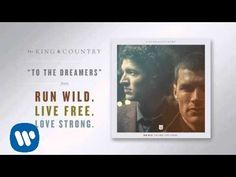 "for KING & COUNTRY - ""Run Wild [Featuring Andy Mineo]"" (Official Audio) - YouTube"