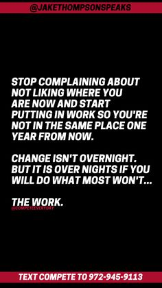 The person most responsible for changing your life is you. Own your situation, your actions, & your attitude --> and then put in the work to change what you want. Stop Complaining, Positive Motivation, You Changed, No Response, Attitude, Motivational Quotes, Life, Motivating Quotes, Quotes Motivation