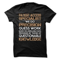 (Tshirt Discount) Patient Access Specialist [Tshirt design] Hoodies, Funny Tee Shirts