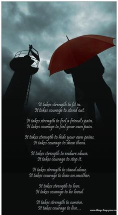 It takes strength..