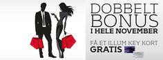 Dobbelt up campaign on all your purchases in November.