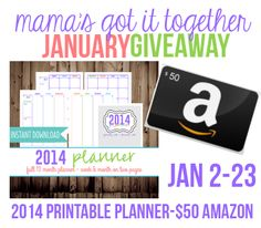 January Giveaway- 2014 Planner & a $50 Amazon card - Mama's Got It Together, ends 1/23, open worldwide
