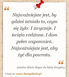 Cytat: Najważniejsze jest, by gdzieś istniało to, czym się żyło: I... - Zamyslenie.pl