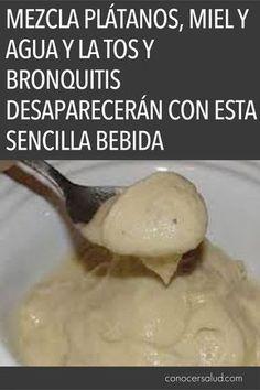 Mezcla plátanos, miel y agua y la tos y bronquitis desaparecerán con esta sencilla bebida