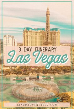 Las Vegas: 3 Day Detailed Itinerary — J&R Adventures Las Vegas Vacation, Visit Las Vegas, Travel Vegas, Vacation Travel, Vacation Places, Hawaii Travel, Vacation Ideas, Nevada, Las Vegas Buffet