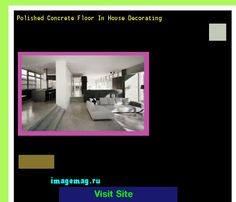 Polished Concrete Floor In House Decorating 203438 - The Best Image Search