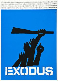 Poster for Otto Preminger's 'Exodus' by Saul Bass. For this poster, Bass did not want audiences to think that this was a biblical film, hence the guns and the sense of immediate conflict. Saul Bass Posters, Film Posters, Graphic Posters, Cinema Posters, Milton Glaser, Massimo Vignelli, Herb Lubalin, Design Poster, Design Art