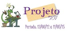 Projeto #101 ~ Escrevendo aos Pouquinhos