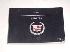 2007 Cadillac CTS/CTS-V Owners Manual Book