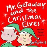 Mr. Getaway and the Christmas Elves children's #kindle book (free download 12/14/15)