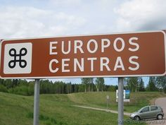Lithuania is supposedly the geographic center of Europe.