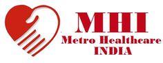 Hospital Profile: Metro Group of Hospitals India