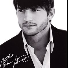 Ashton Kutcher-hot and funny, what more could a girl ask for?