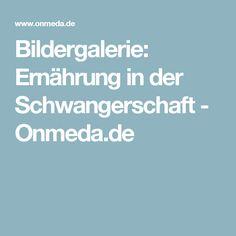 Bildergalerie: Ernährung in der Schwangerschaft - Onmeda.de