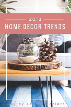 2018 Home Decorating Trends