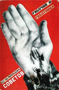 Russian Constructivism- Gustav Klutsis - Workers, Everyone must vote in the Election of Soviets! - 1930