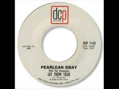 PEARLEAN GRAY & GROUP LET THEM TALK