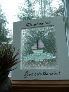 DIY Sea Glass Sailboat.....Simply glue on textured glass.  Look for interesting shapes and patterns