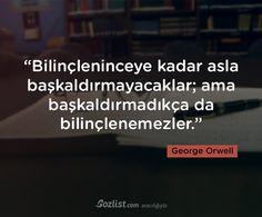 ✔Şüurlanıncaya qədər əsla baş qaldırmayacaqlar; amma baş qaldırmadıqca da şüurlanmayacaqlar. #George_Orwell #sözlər #yazar #şair #kitab