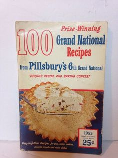 Vintage Cookbook 1955 PILLSBURY BakeOff 100 Prize Winning Grand National Recipes Grand National, Win Prizes, Vintage Cookbooks, Pillsbury, Cookbook Recipes, Easy Cooking, The 100, Easy Recipes