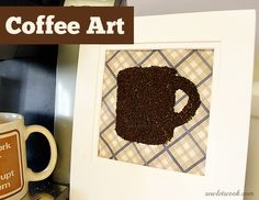 Coffee Art. via sewletscook.com #art #coffee #modpodge