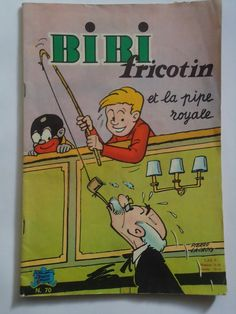 BIBI FRICOTIN  n° 70  ET LA PIPE ROYALE