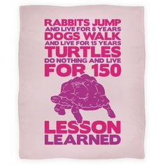 Turtles Do Nothing And Live For 150 Years Blanket (Pink)