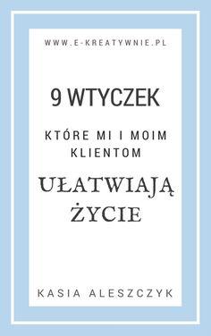 9 wtyczek, które mi i moim Klientom ułatwiają życie. Pobierz: http://www.e-kreatywnie.com.pl/kreatywny-newsletter/