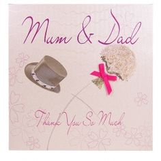 Top Hat & Bouquet Thank You Mum & Dad Card gill Peter, mush and graggy