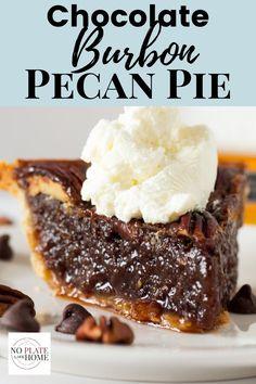 Chocolate Pecans Recipe, Bourbon Pecan Pie, Chocolate Pie Recipes, Pecan Recipes, Bourbon Cake, Chocolate Deserts, Irish Recipes, Italian Recipes, Ireland