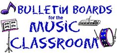 Bulletin Boards for the Music Classroom-DOWNLOADS