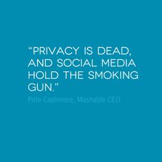 social media invasion of privacy Watch what you tweet everything you put online is out there forever employers look at social media.