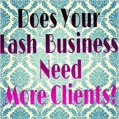 Your eyelash extension training may have not taught you how to attract new lash clients...but you can still learn how to grow your business!   www.lashbusinesssuccess.com