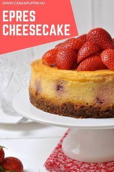 Kedvenc nyári epres sütink: epres cheesecake. Cheesecake Brownie, Naan, French Toast, Sweets, Breakfast, Food, Cakes, Sweet Pastries, Morning Coffee