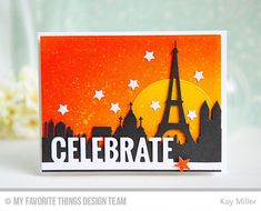 Handmade card from Kay Miler featuring the Paris Skyline and Laina Lamb Design Accent It - Celebrate Die-namics