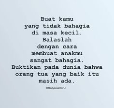 Quotes Rindu, Text Quotes, People Quotes, Mood Quotes, Life Quotes, Broken Family Quotes, Broken Home Quotes, Reminder Quotes, Self Reminder