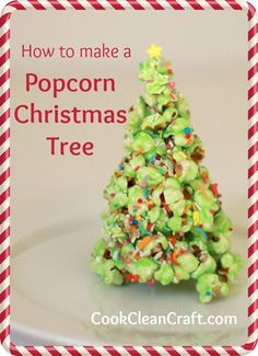 Popcorn Christmas Tree Tutorial - Cook Clean Craft